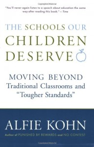 The Schools our Children Deserve - Alfie Kohn