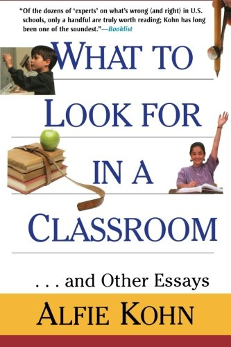 What To Look For In A Classroom - Alfie Kohn