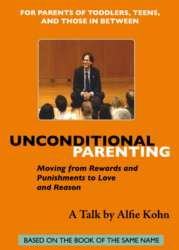 Unconditional Parenting Dvd - Alfie Kohn